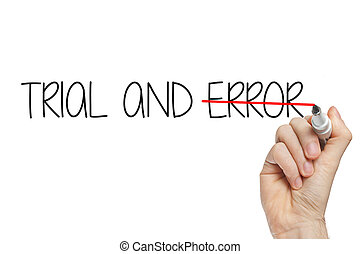 Hand writing trial error - Trial and error handwritten with...