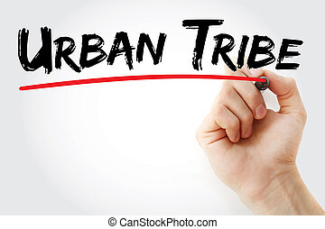 Hand writing Urban tribe with marker
