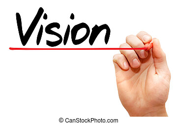 Hand writing Vision, business concept