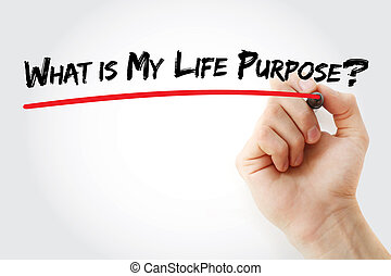Hand writing What is My Life Purpose?