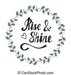 Hand written lettering Rise shine