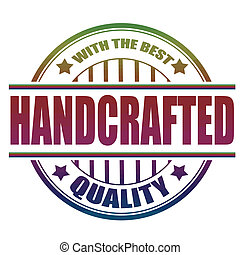 handcrafted stamp - handcrafted grunge stamp with on vector...