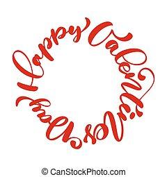 handgeschrieben, glücklich, plakat, valentines, typographie, abbildung, freigestellt, hintergrund., geschrieben, vektor, text, weißes, kalligraphie, tag, rotes , kreis