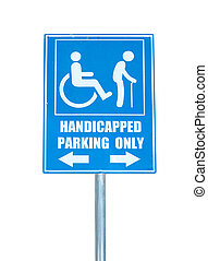 Handicapped parking only sign isolated on white background