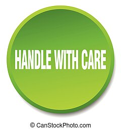handle with care green round flat isolated push button