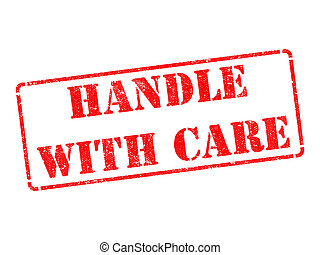 Handle with Care - Red Rubber Stamp. - Handle with Care -...