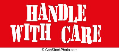 Handle with care text on red Vector illustration