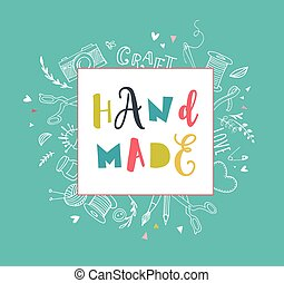 Handmade, crafts workshop, art fair and festival poster, ...