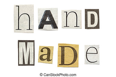 Handmade, Cutout Newspaper Letters - Handmade - words...