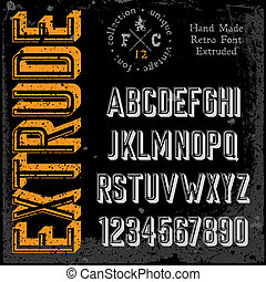 Handmade retro font. 3d extruded type. Grunge textures ...