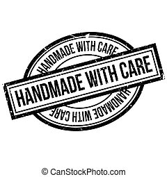 Handmade With Care rubber stamp. Grunge design with dust...