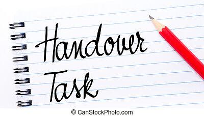 handover, écrit, tâche, page, cahier