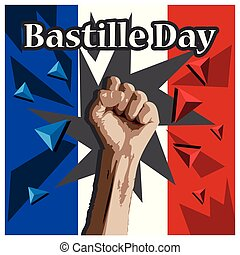 Hands clenched a Bastille day one the french flag background