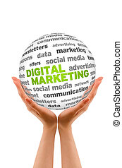 Hands holding a Digital Marketing Word Sphere on white background.