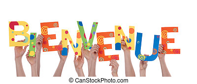 Many Hands Holding the Colorful French Word Bienvenue, Which Means Welcome, Isolated