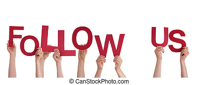 Many Hands Holding the Words Follow Us, Isolated