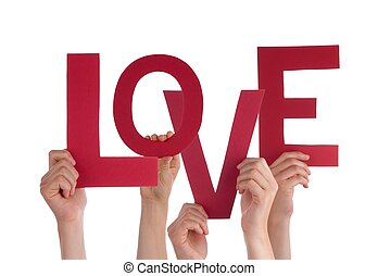 Many Persons Holding the Word Love in Red Letters, Isolated
