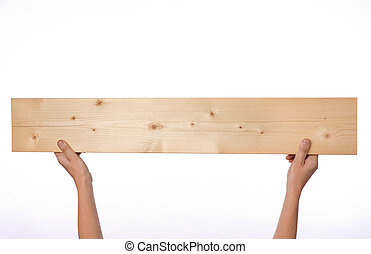 Hands holding plank on white background