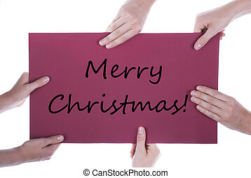 Hands Holding Sign with Merry Christmas