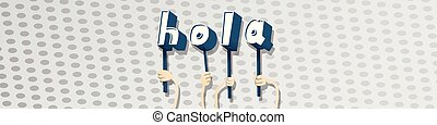 Hands holding the word Hola - Diverse hands holding letters ...