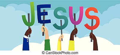 Hands holding the word Jesus. - Diverse hands holding...