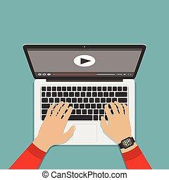 Hands on keyboard laptop. Watch video. Flat design, vector.