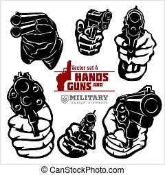 Hands with Guns - pistol pointed. At Gunpoint. Vector set ...