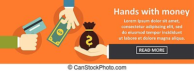 Hands with money banner horizontal concept. Flat...