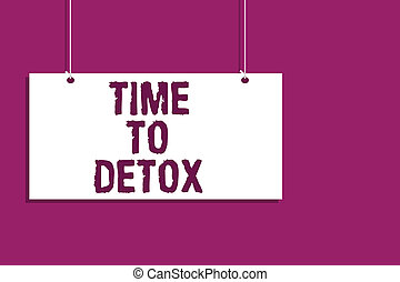 handschrift, text, schreibende, zeit, zu, detox., begriff, bedeutung, moment, für, diät, ernährung, gesundheit, sucht, behandlung, reinigen, hängender , brett, nachricht, kommunikation, rgeöffnete, schließen, zeichen, lila, hintergrund.