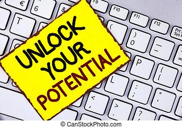 handstil, text, låsa upp, din, potential., begrepp, betydelse, avslöja, begåvning, framkalla, själsgåvor, visa, personlig, expertis, skriftligt, på, gul klistrig anteckning, papper, identifierat, på, den, laptop.