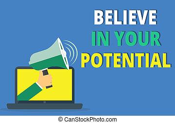 handstil, text, skrift, tro, in, din, potential., begrepp, betydelse, tro, in, yourselfunleash, din, möjligheter