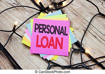 Handwriting Announcement text showing Personal Loan. Business concept for Bank Financial Help written on sticky note with copy space on the wooden vintage background