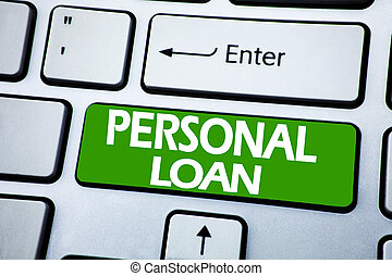 Handwriting Announcement text showing Personal Loan. Business concept for Bank Financial Help written on blue key on the keybord background.