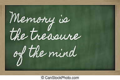 handwriting blackboard writings - Memory is the treasure of...