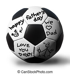 Handwriting on a soccerball for your father.