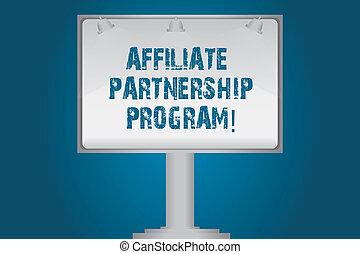 Handwriting text Affiliate Partnership Program. Concept...