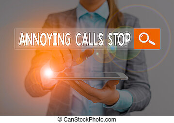 Handwriting text Annoying Calls Stop. Concept meaning Prevent spam phones Blacklisting numbers Angry caller.