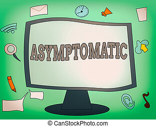 Handwriting text Asymptomatic. Conceptual photo a condition or an individual producing or showing no symptoms Web Application Software icons Surrounding Blank Mounted Computer Monitor