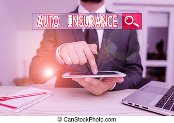 Handwriting text Auto Insurance. Concept meaning mitigate costs associated with getting into an auto accident Male human wear formal clothes present presentation use hi tech smartphone.