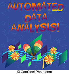 Handwriting text Automated Data Analysis. Concept meaning Asking someone if got life or property insurance Colorful Instrument Maracas Handmade Flowers and Curved Musical Staff.