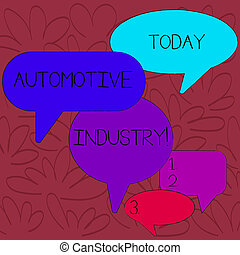 Handwriting text Automotive Industry. Concept meaning organizations involved in the business of motor vehicles Many Color Speech Bubble in Different Sizes and Shade for Group Discussion.