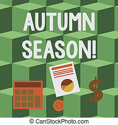 Handwriting text Autumn Season. Concept meaning it is the season after summer, when leaves fall from trees Computing Dollar Investment in Gold and Presenting Data thru Pie Chart Graph.