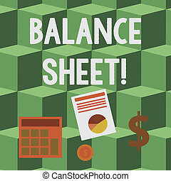 Handwriting text Balance Sheet. Concept meaning financial statement that report a company s is assets liabilities Computing Dollar Investment in Gold and Presenting Data thru Pie Chart Graph.