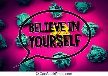 Handwriting text Believe In Yourself. Concept meaning Determination Positivity Courage Trust Faith Belief Huge emerald paper lobs surroundes yellow paper ball magenta color floor.