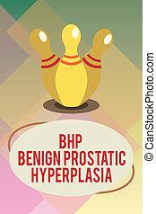 Handwriting text Bhp Benign Prostatic Hyperplasia. Concept...