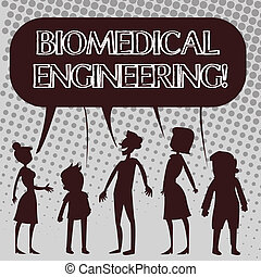 Handwriting text Biomedical Engineering. Concept meaning advances knowledge biology medicine improves health Silhouette Figure of People Talking and Sharing One Colorful Speech Bubble.