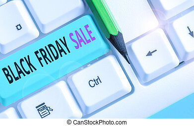 Handwriting text Black Friday Sale. Conceptual photo Shopping Day Start of the Christmas Shopping Season