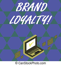 Handwriting text Brand Loyalty. Concept meaning Dedication to purchase the same product or service repeatedly Color Mail Envelopes around Laptop with Check Mark icon on Monitor Screen.