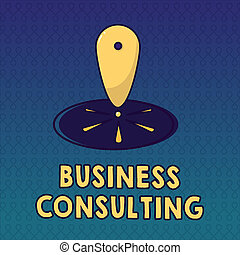 Handwriting text Business Consulting. Concept meaning Blends Practice of Academic Theoretical Expertise