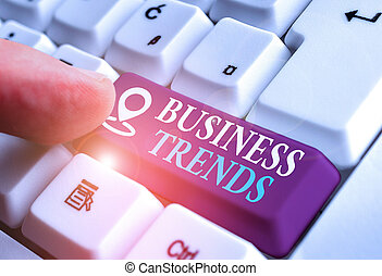 Handwriting text Business Trends. Concept meaning a general change in the way business is developing.